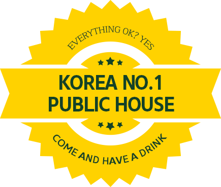 EVERYTHING OK? YES KOREA NO.1 PUBLIC HOUSE COME AND HAVE A DRINK